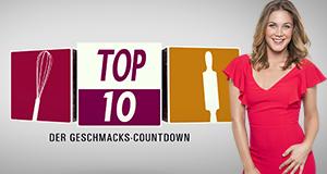 Top Ten! Der Geschmacks-Countdown