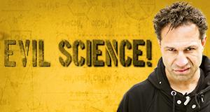 Evil Science!